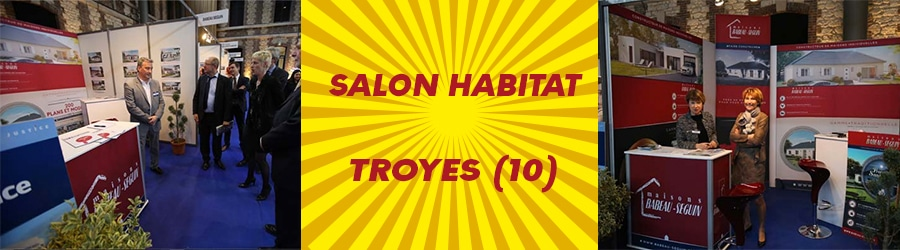Salon immobilier troyes 10 les 26 27 et 28 f vrier for Babeau seguin reims