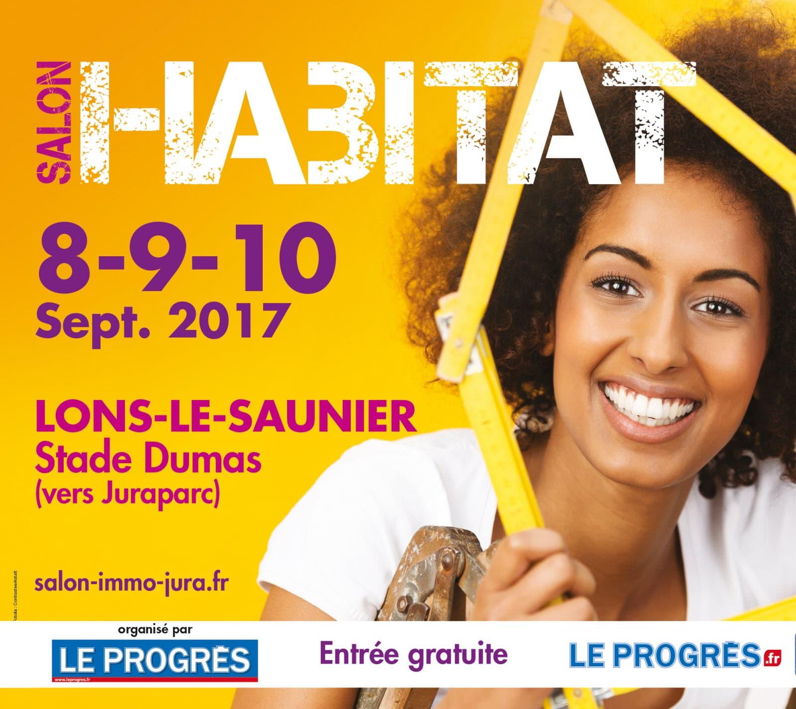 Salon de l habitat de lons le saunier les 8 9 10 septembre for Salon de l habitat 2017 paris