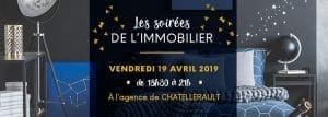 les-soirees-de-limmobilier-a-chatellerault-86-le-vendredi-19-avril-2019
