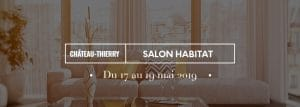 salon-de-lhabitat-a-chateau-thierry-les-17-18-et-19-mai-2019